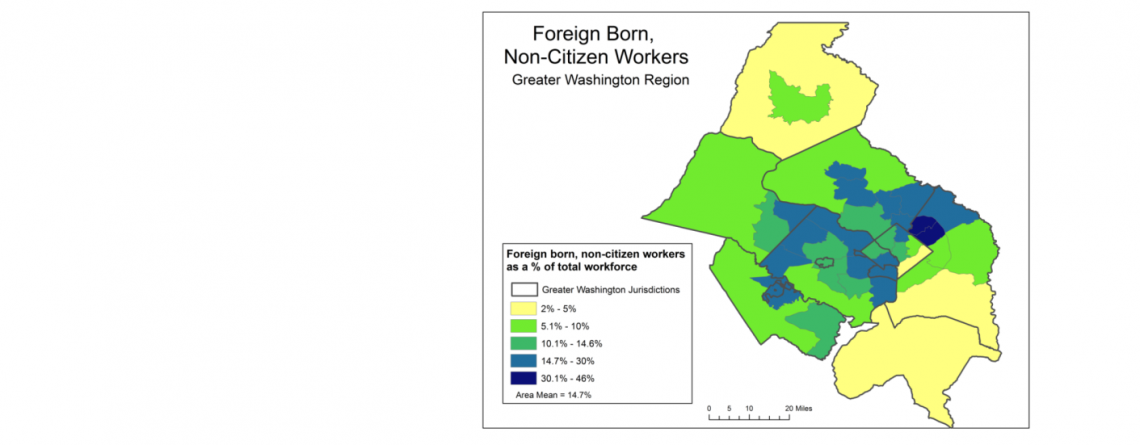 Foreign Born, Non-Citizen Workers in the Washington Region